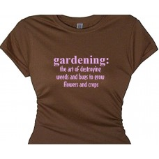 Gardening: Destroy Weeds to Grow Flowers T Shirt